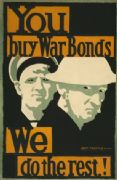 Vintage WW1 Poster. You buy war bonds. We do the rest!